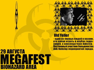 OLD YELLER  �� ��������� 29 ������� - BIOHAZARD AREA